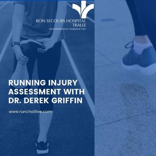 Running Injury Assessment with Dr Derek Griffin