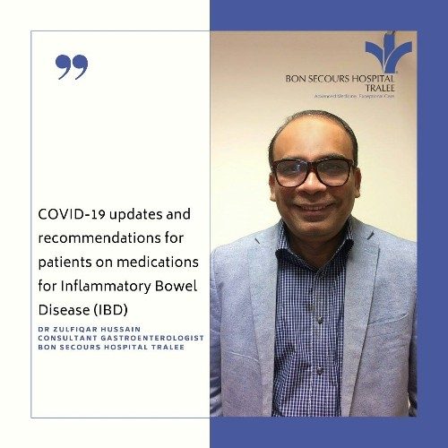 COVID-19 updates and recommendations for patients on medications for Inflammatory Bowel Disease (IBD) as per Dr Zulfiqar Hussain, Consultant Gastroenterologist