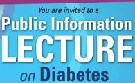You are invited to a Public Information Lecture on Diabetes